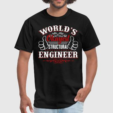 Structural Engineer Structural Engineer T Shirt - Men's T-Shirt