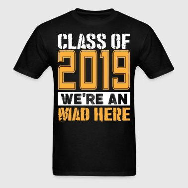 Senior T-Shirts - Class of 2019 Shirts - Men's T-Shirt