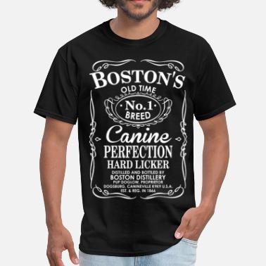 Hard Licker Bostons Dog Old Time No1 Breed Canine Perfection - Men's T-Shirt