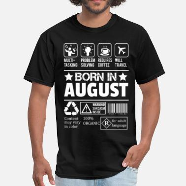 Born In August Born In August - Men's T-Shirt