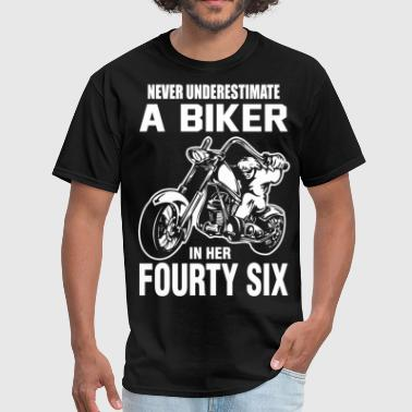 Never Underestimate A Biker in her Fourty Six - Men's T-Shirt