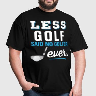 Funny Golf Joke Golfing Gift - Men's T-Shirt
