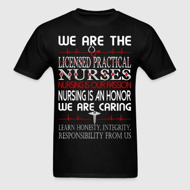 We Are The Caring Licensed Practical Nurses Tshirt - Men's T-Shirt