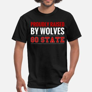 Nc State Wolfpack Proudly Raised By Wolves Go State - Men's T-Shirt