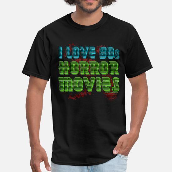 I Love 80s Horror Movies Men's T-Shirt | Spreadshirt
