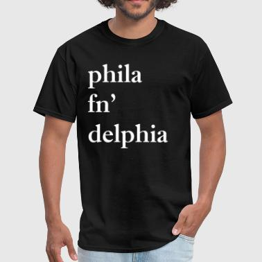 Vs Everybody phila fn delphia - Men's T-Shirt