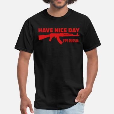 Fps Russia FPS Russia Have Nice Day MP Hoodies - Men's T-Shirt