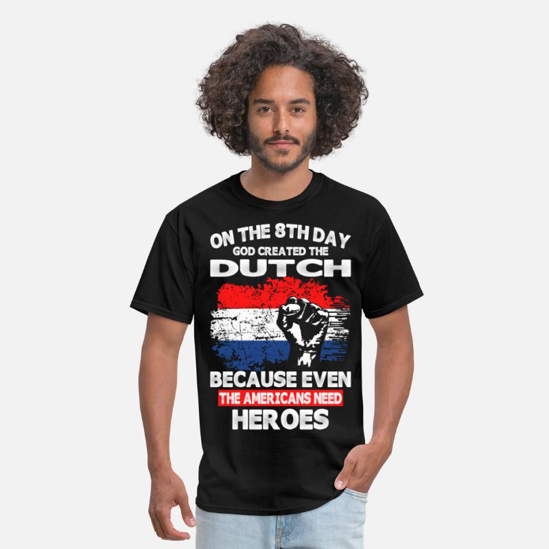 Country T-Shirts - On The 8th Day God Created The Dutch - Men's T-Shirt black
