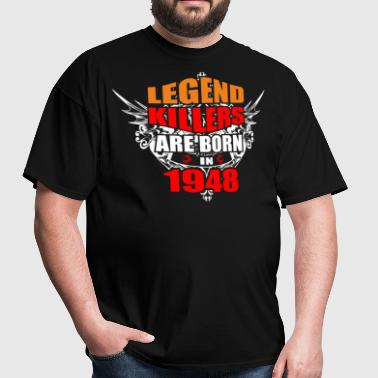 Legend Killers are Born in 1948 - Men's T-Shirt