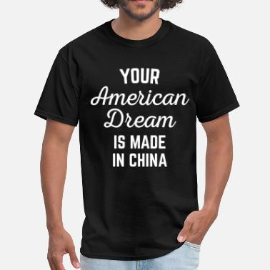 Funny Handsome Quotes American Dream Funny Quote - Men's T-Shirt