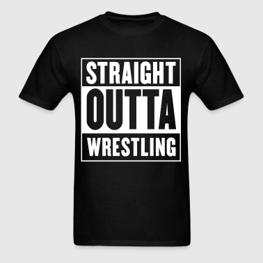 Straight outta Wrestling - Straight Outta Compton - Men's T-Shirt