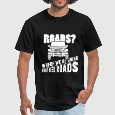 Nude Surf Offroad - We don't need roads - Men's T-Shirt