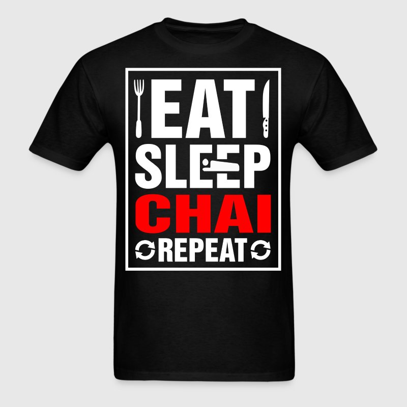 Eat Sleep Chai Repeat - Men's T-Shirt