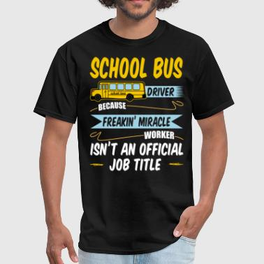 Can Am We Can Sit On School Bus All Day T Shirt - Men's T-Shirt