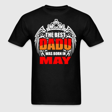 The Best Dadu was Born in May - Men's T-Shirt