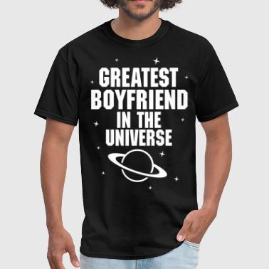 Greatest Boyfriend In The Universe - Men's T-Shirt