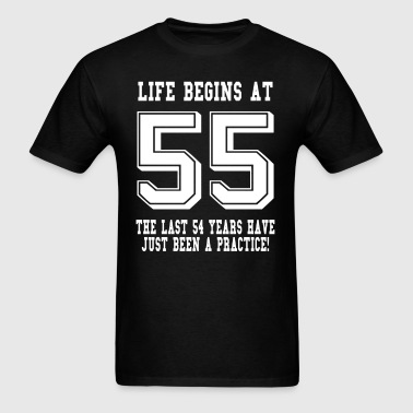 Life Begins At 55... 55th Birthday - Men's T-Shirt