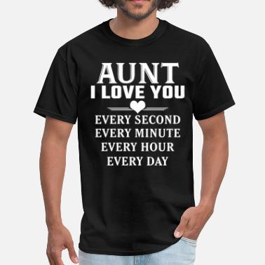 I Love Aunt I Love You Aunt - Men's T-Shirt