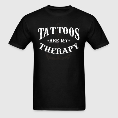 Tattoos are my therapy - Men's T-Shirt