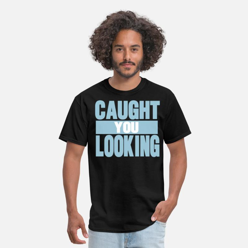 1-on-1 T-Shirts - Caught You Looking - Men's T-Shirt black