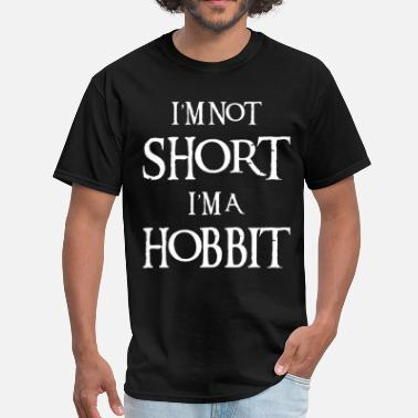 Hobbit I AM NOT SHORT I AM A HOBBIT - Men's T-Shirt