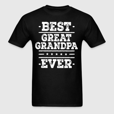 Best Great Grandpa Ever - Men's T-Shirt
