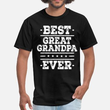 Great Grandpa To Be Best Great Grandpa Ever - Men's T-Shirt