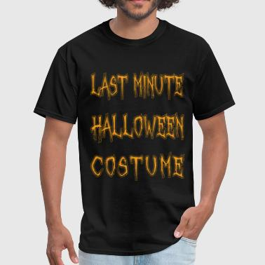 Funny Last Minute Halloween Costume - Men's T-Shirt