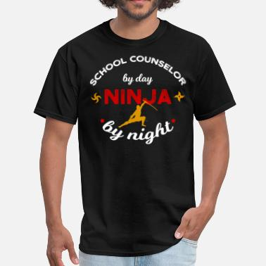Night School School Counselor by Day Ninja by Night - Men's T-Shirt