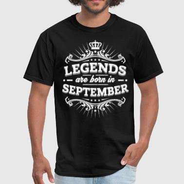 Legends Are Born In September Birthday Shirt - Men's T-Shirt