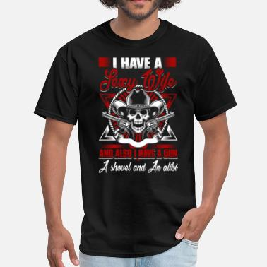 Sexy Wife I Have A Sexy Wife T Shirt, I Have A Gun T Shirt - Men's T-Shirt