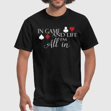 Dog And Girl Sexy Poker All in poker player gift In game and life I - Men's T-Shirt