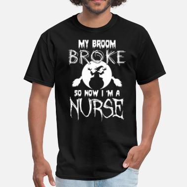 I Love My Tattooed Wife my broom broke so now i am a nurse black and white - Men's T-Shirt