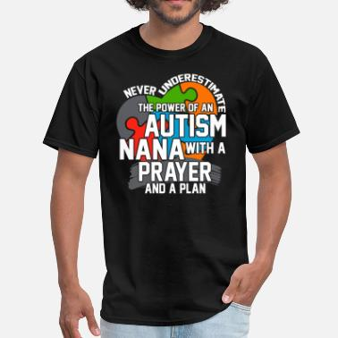 I Love Nana The Power Of An Autism Nana With A Prayer T Shirt - Men's T-Shirt