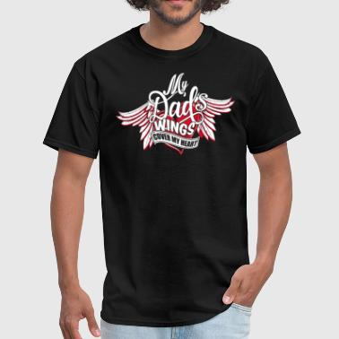 Daddys Angel My Dad's Wings Cover My Heart T Shirt - Men's T-Shirt