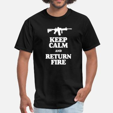 Keep Calm And Return Fire Keep Calm and Return Fire AR15 T - Men's T-Shirt