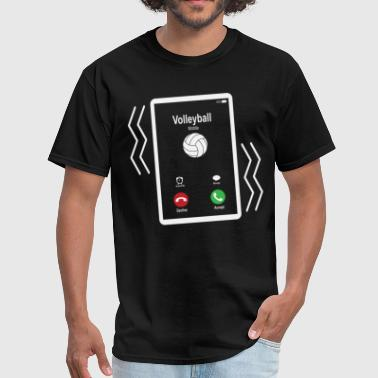 Volleyball Mobile is Calling Mobile - Men's T-Shirt