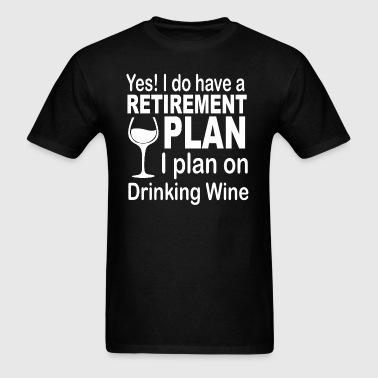 Retirement Plan - Men's T-Shirt