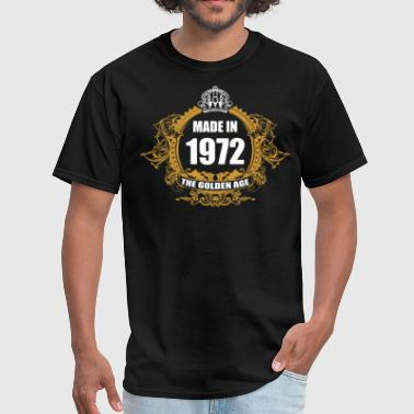 Made In 1972 Made in 1972 The Golden Age - Men's T-Shirt