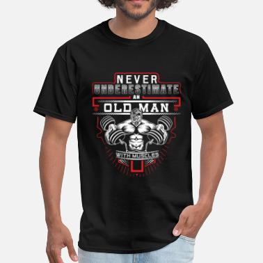 Stickman Muscle-t Gym - Never underestimate an old man with muscles - Men's T-Shirt