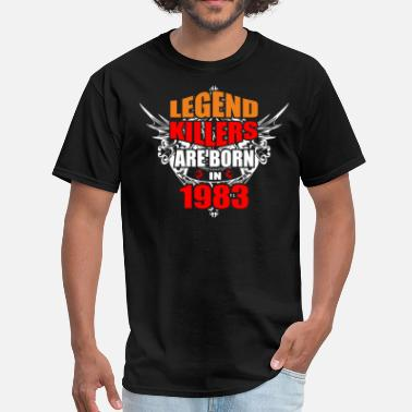1983 Bday Legend Killers are Born in 1983 - Men's T-Shirt