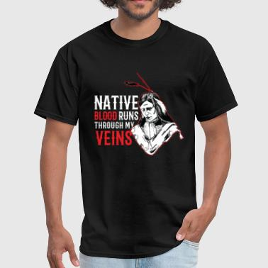 My Indian Name Is Runs With Beer Indians - Native Blood Runs Through my veins - Men's T-Shirt