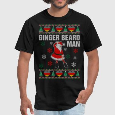 Ginger Beard Man Ginger Beard German Man - Men's T-Shirt