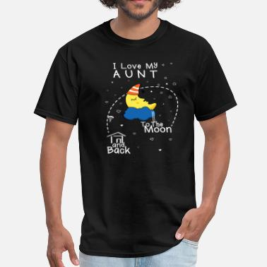 I Love My Aunt Love Aunt To Moon - Men's T-Shirt
