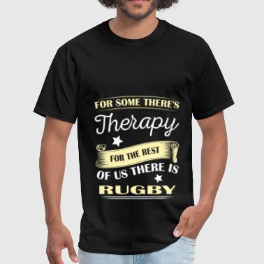 For Some Theres Therapy - Funny Rugby Shirt - Men's T-Shirt