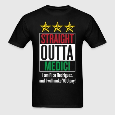Straight Outta Medici - Men's T-Shirt