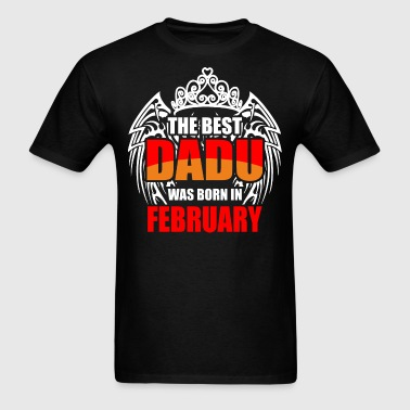 The Best Dadu was Born in February - Men's T-Shirt