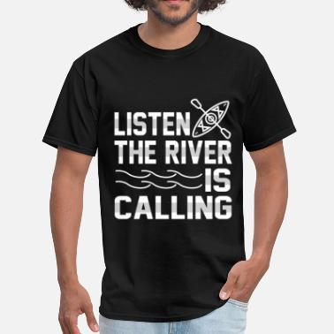 River Boat Boat sailor - Listen the river is calling - Men's T-Shirt