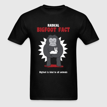 Bigfoot is kind to all an - Men's T-Shirt