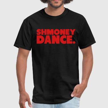 Shmoney Dance - Men's T-Shirt